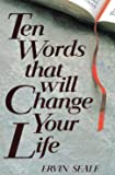 Ten Words That Will Change Your Life