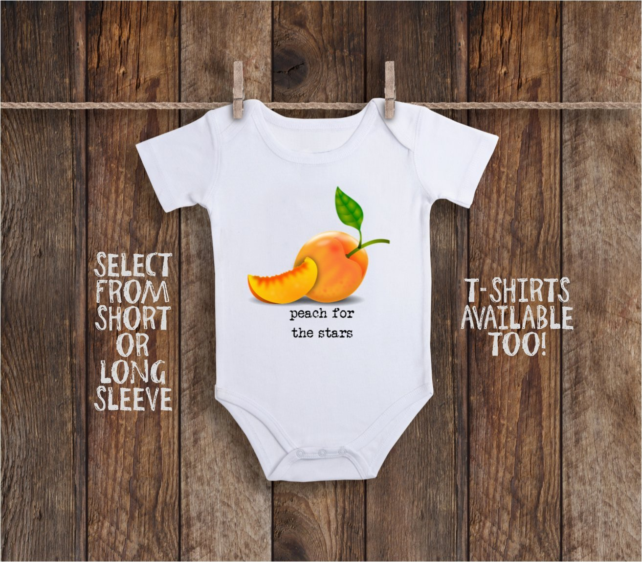 Funny Peach For The Stars Baby Bodysuit With Fruit Puns For Inspirational - Reach