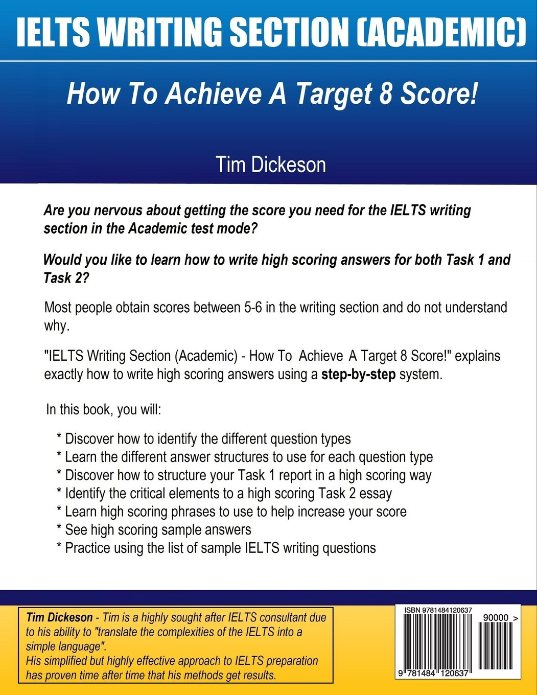 ielts writing section academic how to achieve a target score ielts writing section academic how to achieve a target 8 score amazon co uk mr tim dickeson books