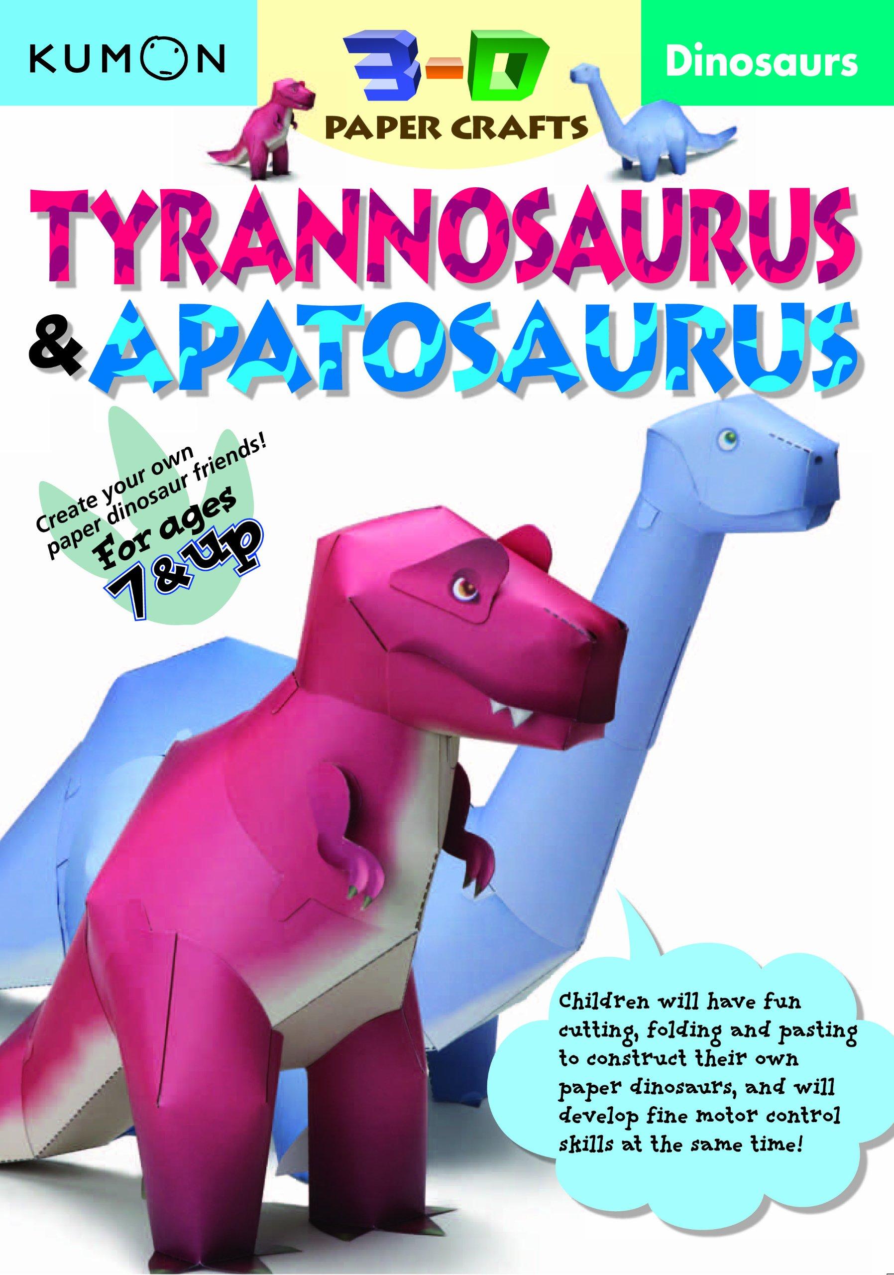 Download Dinosaurs Tyrannosaurus & Apatosaurus (Kumon 3-D Paper Craft Workbooks) PDF