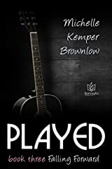Played (Falling Forward Book 3) Kindle Edition