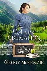 Olivia's Obligation (The Alphabet Mail-Order Brides Book 15) Kindle Edition