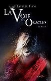 La voie des oracles - tome 03 : Aylus: Aylus