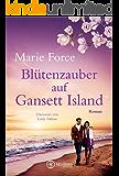 Blütenzauber auf Gansett Island (Die McCarthys 19) (German Edition)
