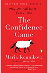 The Confidence Game: Why We Fall for It . . . Every Time Kindle Edition