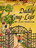 Daddy Long-Legs: (illustrated)