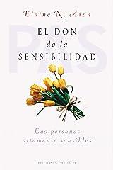 El don de la sensibilidad (PSICOLOGÍA) (Spanish Edition) Kindle Edition