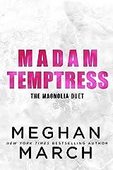 Madam Temptress (The Magnolia Duet Book 2) Kindle Edition