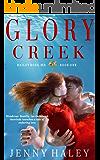 Glory Creek (Bailey Rose, M.D. Book 1)