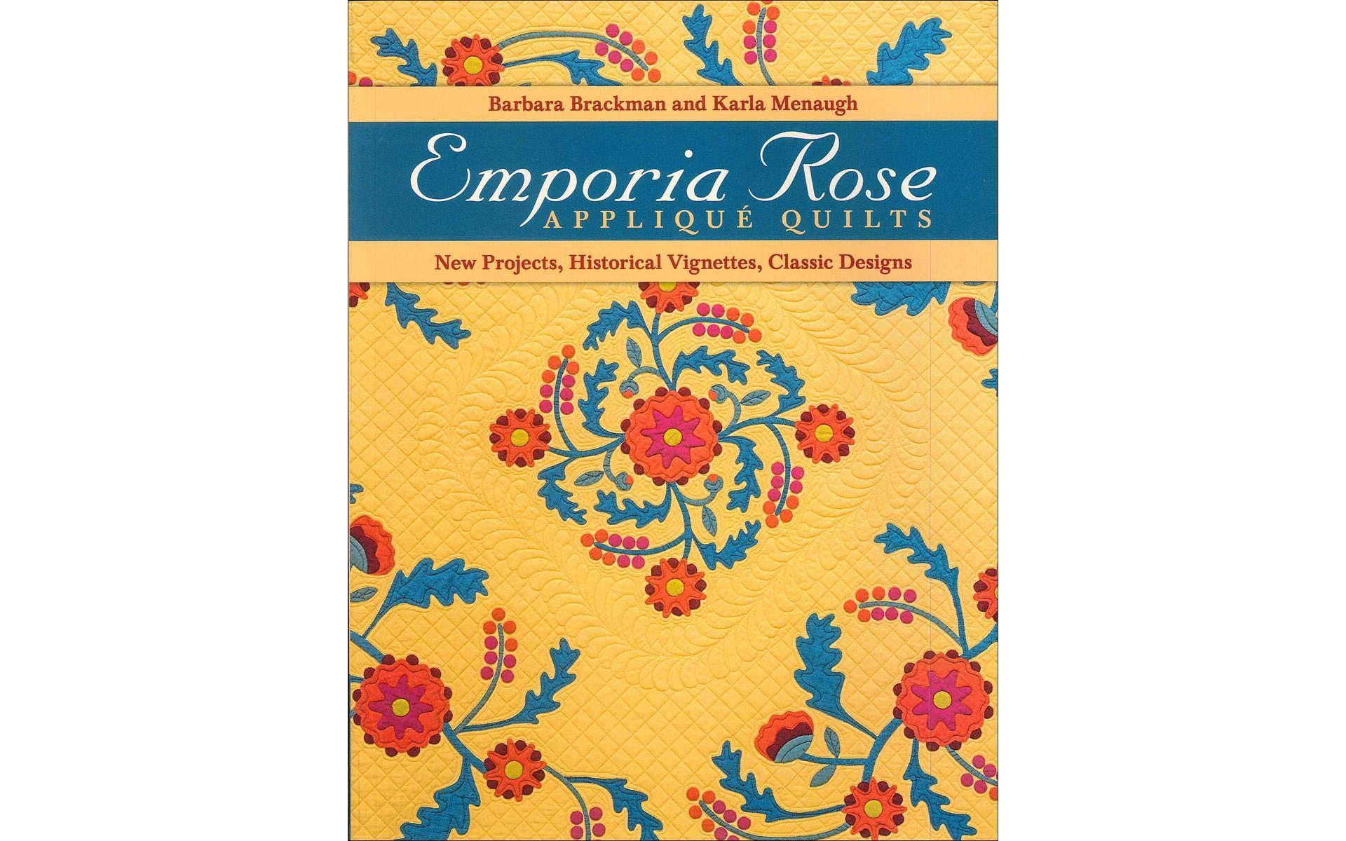 C&T PUBLISHING C&T Emporia Rose Applique Quilts Bk