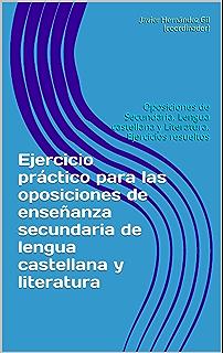 Ejercicio práctico para las oposiciones de enseñanza secundaria de lengua castellana y literatura: Oposiciones de