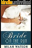 Bride on the Run (Sullivan Family Series Book 1)