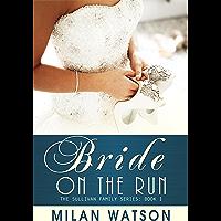 Bride on the Run (Sullivan Family Series Book 1) (English Edition)