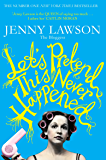 Let's Pretend This Never Happened: (A Mostly True Memoir) (English Edition)