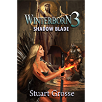 Winterborn 3: Shadow Blade (English Edition)