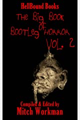 The Big Book of Bootleg Horror: Volume 2 Kindle Edition