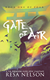 Gate of Air: Book One of Four (Dragon Gods 1)