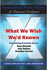 What We Wish We d Known: Negotiating Graduate School Textbook Binding