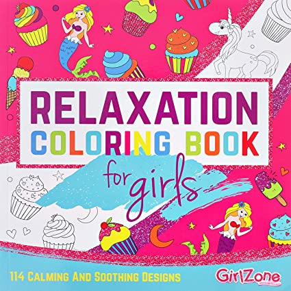 Amazon GirlZone Relaxation Zen Coloring Book For Girls Kids Great Birthday Gifts Presents Age 5 6 7 8 9 10 11 Years Old Toys Games