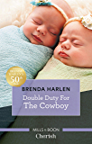 Double Duty For The Cowboy (Match Made in Haven)