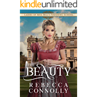 The Beauty (Ladies of Miss Bell's Finishing School Book 3)