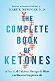 The Complete Book of Ketones: A Practical Guide