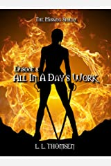 All in a Day's Work: High Fantasy (The Missing Shield Book 8) Kindle Edition