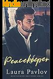 Peacekeeper (Montgomery Brothers Series ~ Book 2)