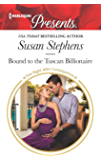 Bound to the Tuscan Billionaire: A Billionaire Romance (One Night With Consequences)