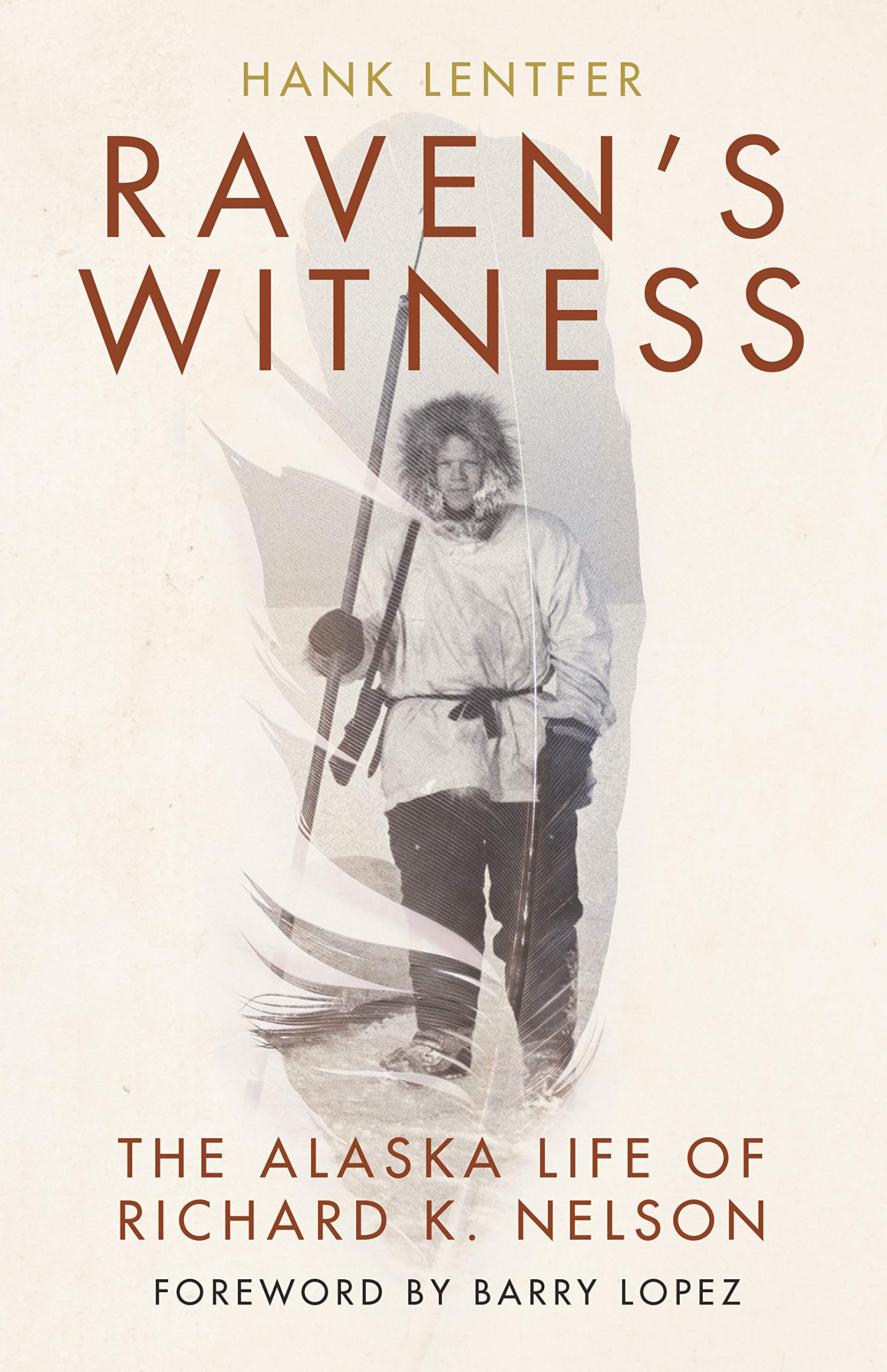 Image result for Raven's Witness: The Alaska Life of Richard K. Nelson
