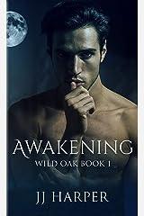 Awakening (Wild Oak Book 1) Kindle Edition