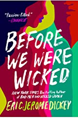 Before We Were Wicked Kindle Edition