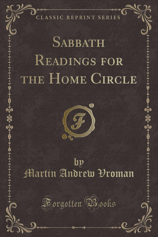Sabbath Readings for the Home Circle (Classic Reprint) ebook