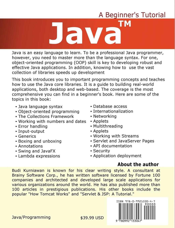 Java a beginners tutorial fourth edition amazon budi java a beginners tutorial fourth edition amazon budi kurniawan 9780992133047 books baditri Image collections