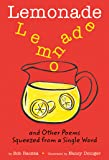 Lemonade: and Other Poems Squeezed from a Single Word