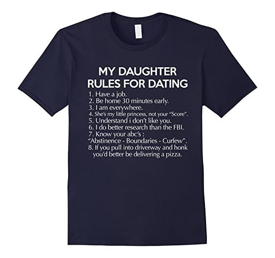 Kinds can My Dating Shirt 8 For Rules Daughter including