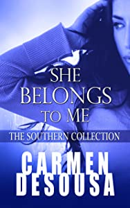 She Belongs to Me: The Southern Collection (Charlotte Book 1)