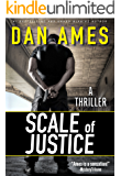 Scale of Justice: A Hardboiled Thriller