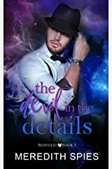 The Devil in the Details (Bedeviled Book 3) Kindle Edition