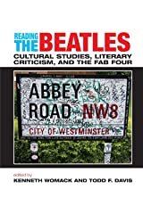Reading the Beatles: Cultural Studies, Literary Criticism, And the Fab Four Paperback