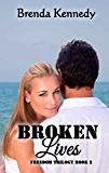 Broken Lives (Freedom Trilogy Book 2)
