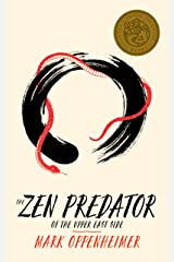 The Zen Predator of the Upper East Side (Kindle Single) Kindle Edition