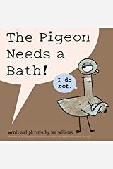 The Pigeon Needs a Bath Paperback