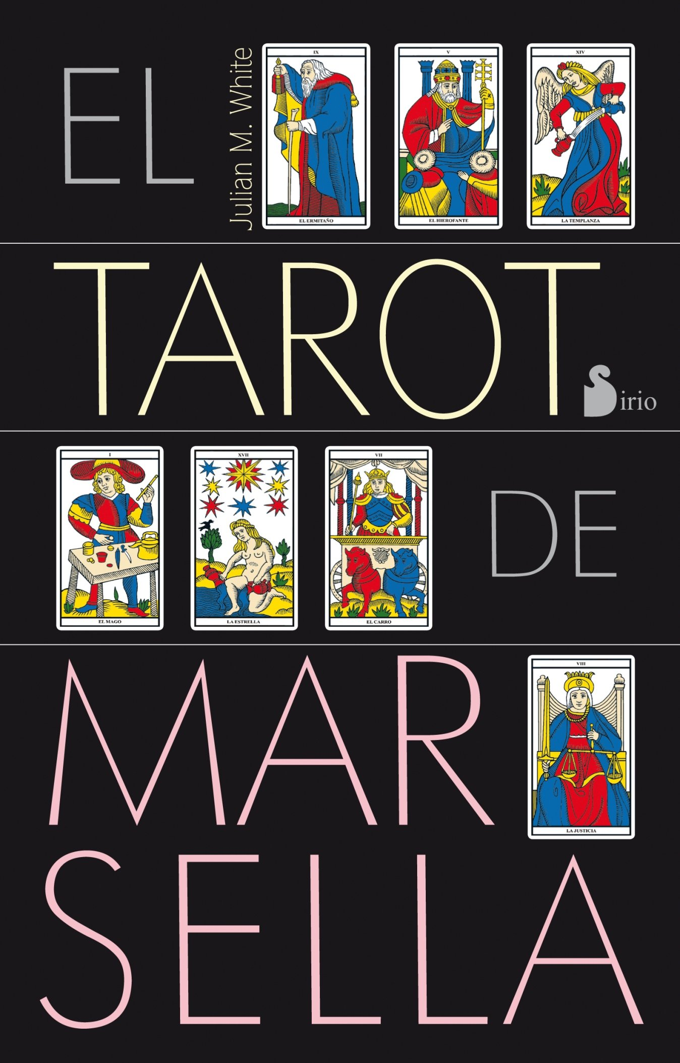 Tarot de Marsella (Spanish Edition): Julian White ...