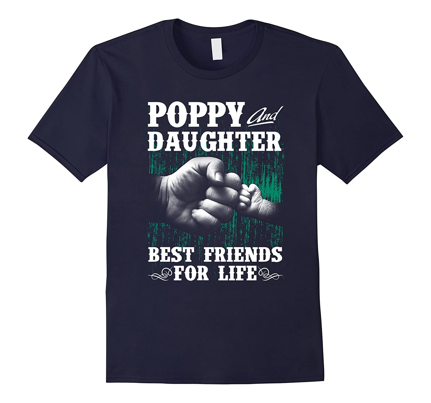 Father and Daughter best friends for life Tshirt