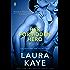 Her Forbidden Hero: A Heroes Novel (The Hero)