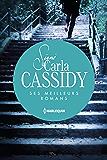 Signé Carla Cassidy : ses meilleurs romans : L'énigme de Mystic Lake - Plus jamais sans toi