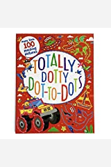 Totally Dotty Dot-to-dots Paperback
