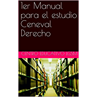 1er Manual para el estudio Ceneval Derecho (Spanish Edition)