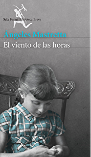 El viento de las horas (Spanish Edition)